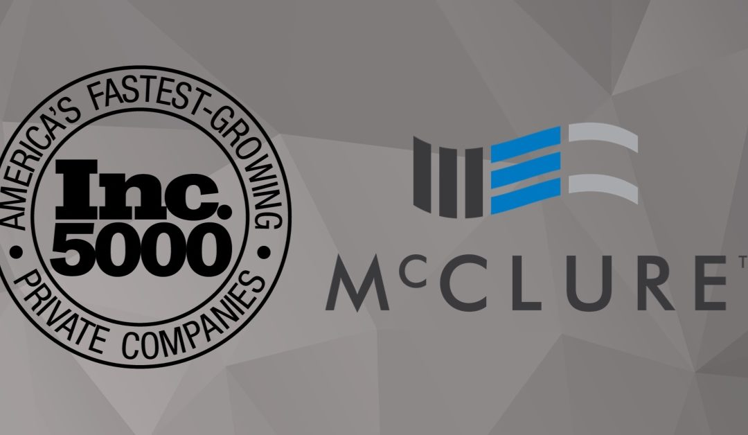 McClure named to Inc. 5000 Third Year in a Row