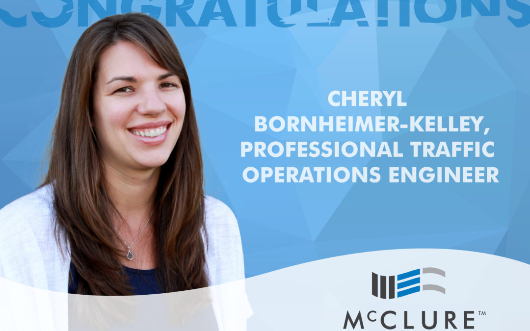Cheryl Bornheimer-Kelley Becomes Certified Professional Traffic Operations Engineer